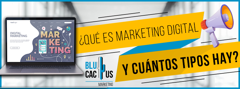 BluCactus - , ¿Qué es el Marketing Digital? - titulo