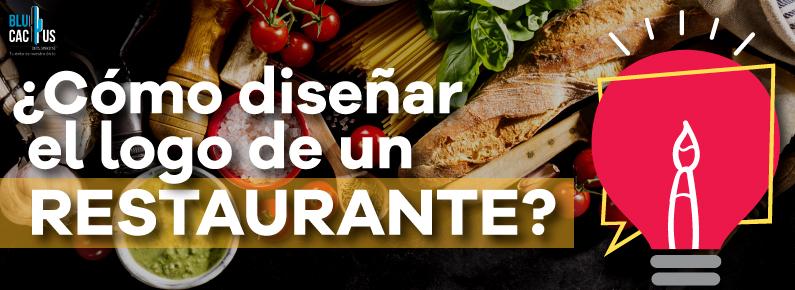 BluCactus - ¿Cómo diseñar el logo de un restaurante? Hay comida en el fondo