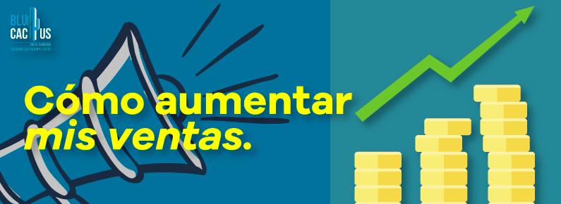 BluCactus Como aumentar las ventas - Portada
