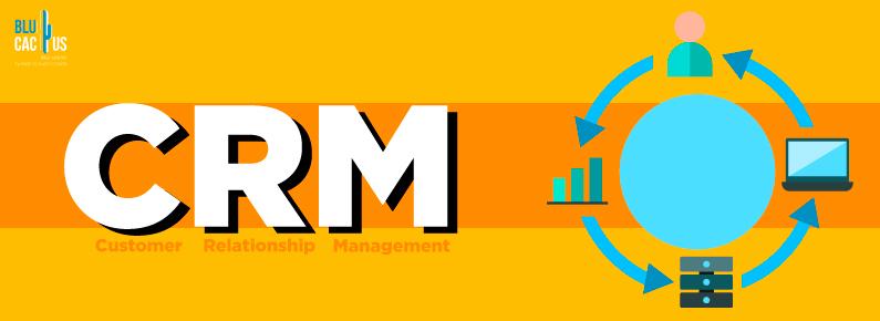 BluCactus - CRM Que es? Customer Relationship Management