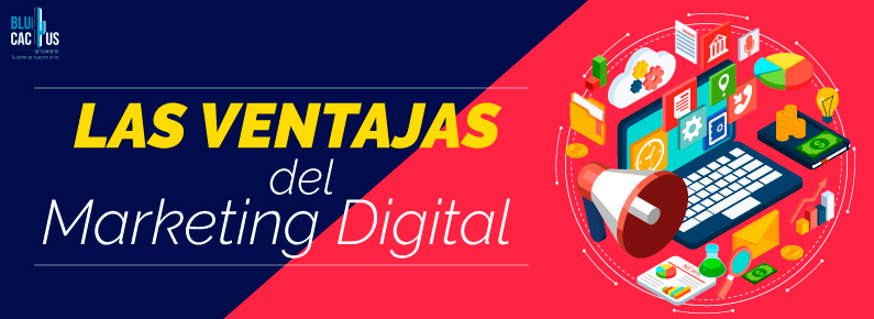 BluCactus Siete Ventajas de marketing digital