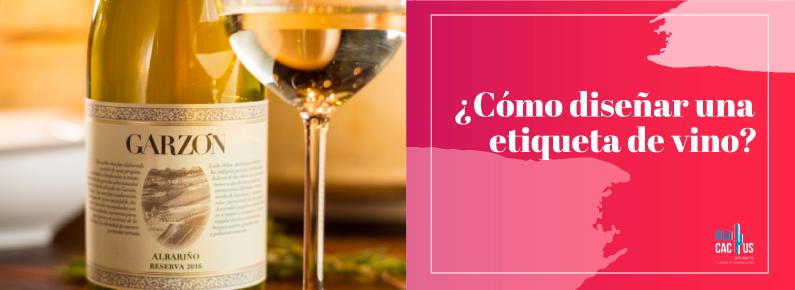 BluCactus - Cómo diseñar una etiqueta para vino