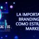 Blucactus - Branding Digital como estrategia de Marketing - title