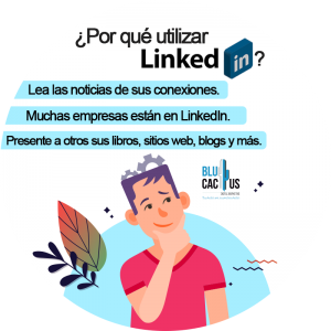 BluCactus - LinkedIn abre oficinas en México, ¿por qué utilizar Linkedin? - persona pensando