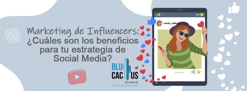 BluCactus / Beneficios del Marketing de Influencer / titulo