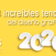 BluCactus - tendencias del diseño gráfico en 2020 - portada
