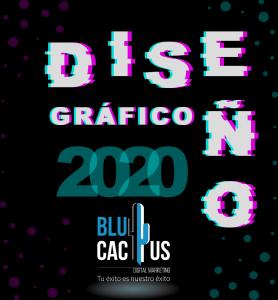 BluCactus - tendencias del diseño gráfico en 2020 - año 2020 con el logotipo de una agencia de marketing digital