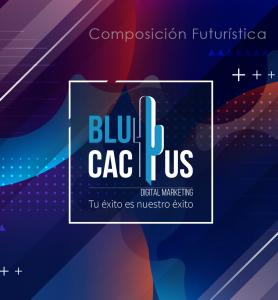 BluCactus - tendencias del diseño gráfico en 2020 - composiciones futuristicas con el logo de BluCactus en el medio