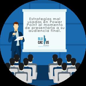 BluCactus - Tipos de presentaciones de Power Point - persona exponiendo una presentación