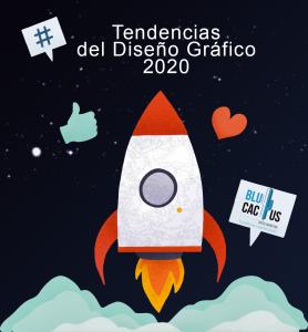 Blucactus - Tendencias del diseño grafico 2020 - un cohete con un cielo estrellado de fondo junto con los símbolos de corazón y un like