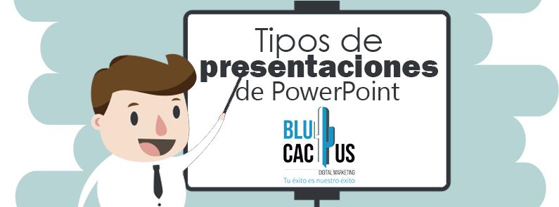 BluCactus - Tipos de presentaciones de Power Point - titulo