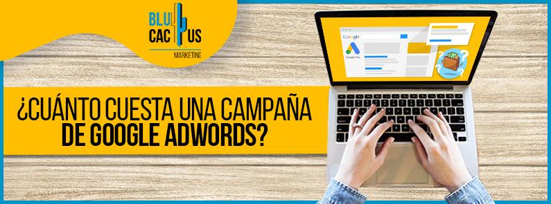 BluCactus - Cuánto cuesta una campaña de Google Adwords - titulo