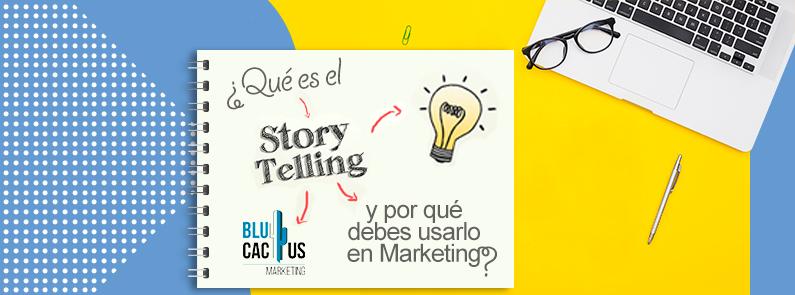 ¿Qué es el Storytelling y por qué debes usarlo en Marketing? - titulo