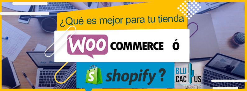BluCactus - WooCommerce o Shopify - titulo