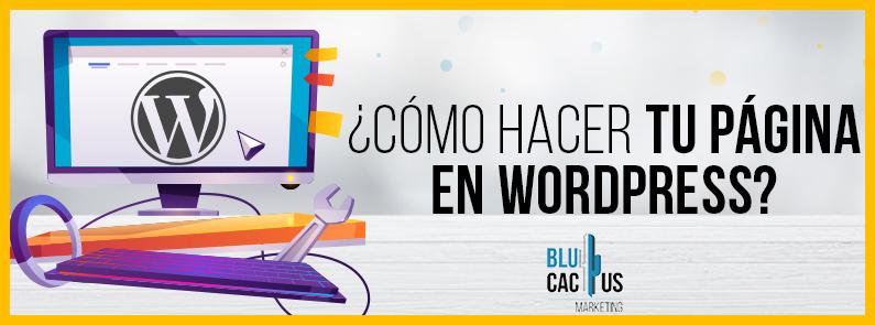 BluCactus - ¿Cómo crear su página web con Wordpress? - titulo