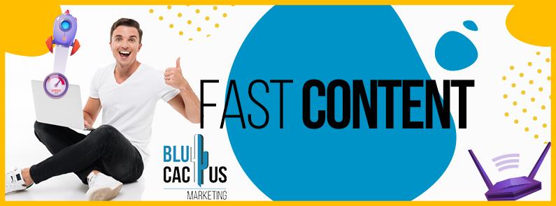 BluCactus -¿En qué consiste el Fast Content? - Titulo