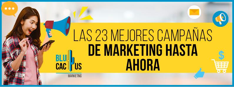 BluCactus - 23 mejores campañas de marketing- titulo