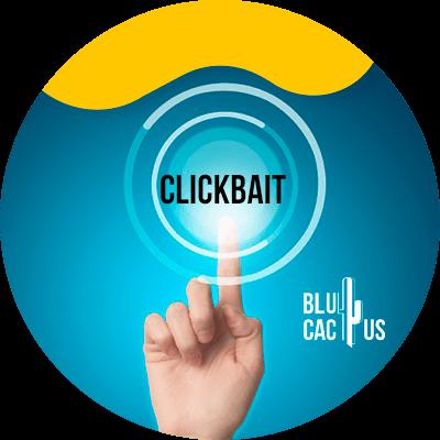 BluCactus - Qué es el Clickbait - herramientas para el trabajo