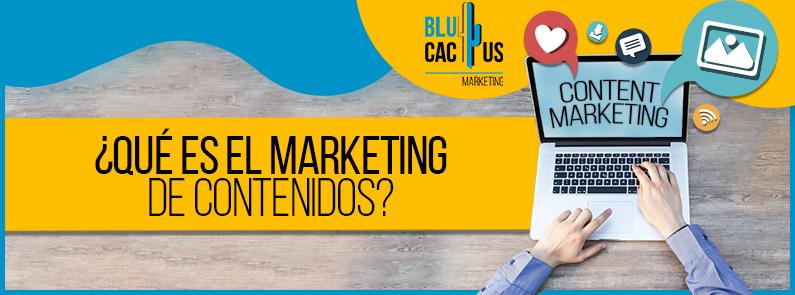 BluCactus - Qué es el marketing de contenidos - Title