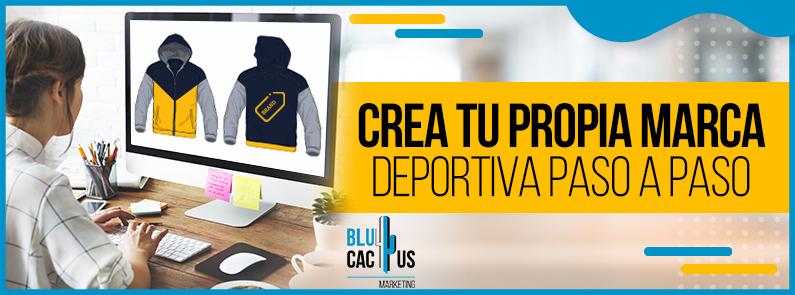 BluCactus - crea tu propia marca de ropa deportiva paso a paso - titulo