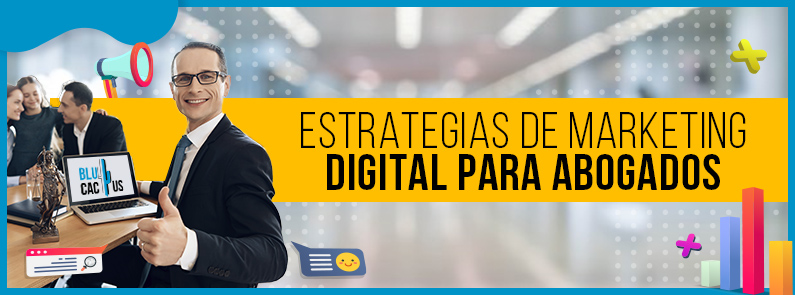BluCactus - Estrategias de marketing digital para abogados - titulo