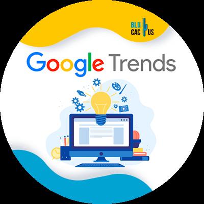 BluCactus - Marketing digital para principiantes - google trends