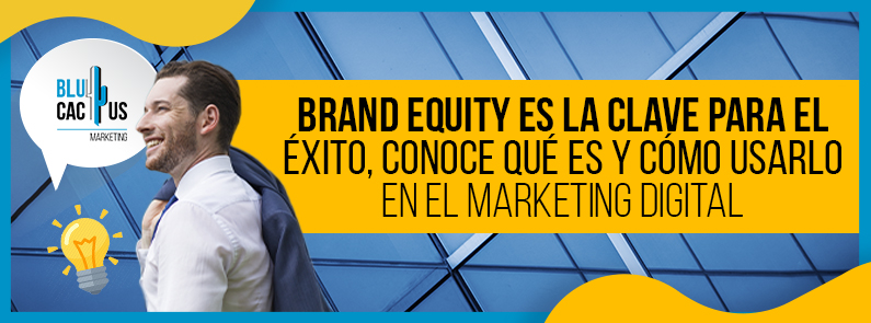 BluCactus - brand equity - titulo