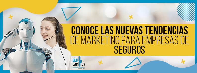 BluCactus - tendencias de Marketing para empresas de seguros - title