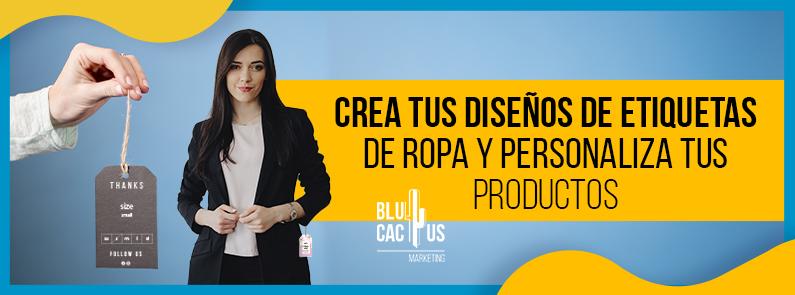BluCactus - diseños de etiquetas de ropa y personaliza tus productos - titulo