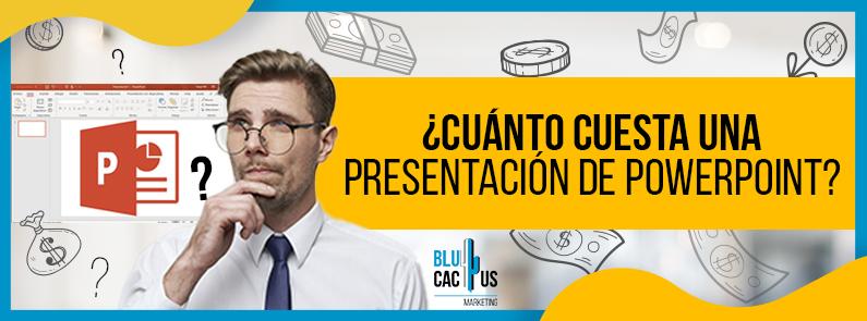 BluCactus - ¿Cuánto cuesta una presentación de PowerPoint? - title
