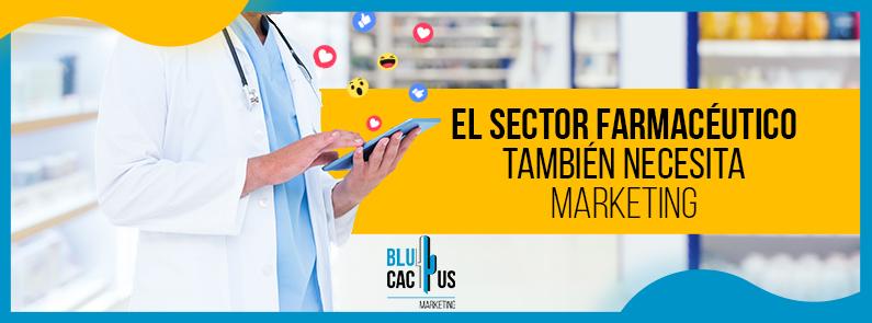 BluCactus - El sector farmacéutico también necesita marketing - titulo