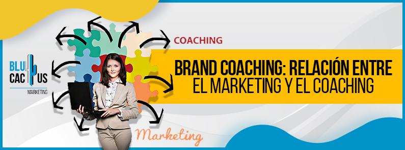 BluCactus - Brand Coaching: relación entre el marketing y el coaching - titulo