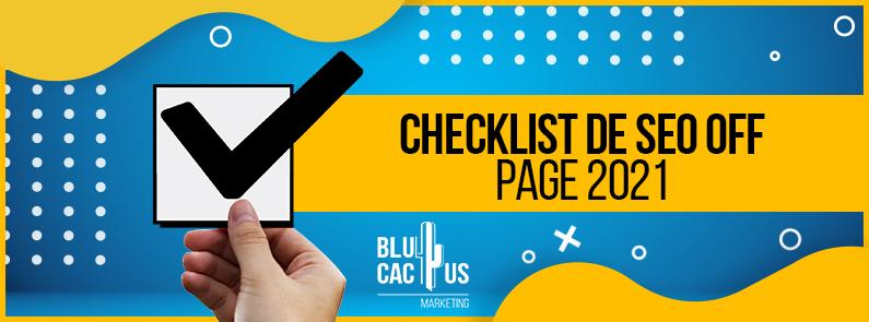 BluCactus -Checklist de SEO Off Page 2021 - titulo