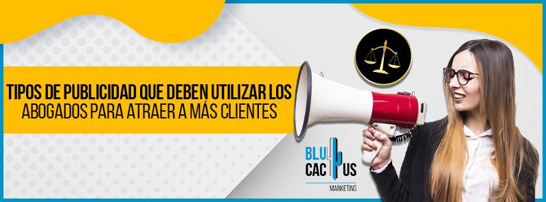 BluCactus - Tipos de publicidad que deben utilizar los abogados - titulo