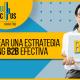 BluCactus - pasos para crear una estrategia de Marketing B2B efectiva - titulo