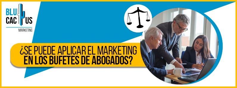 BluCactus - marketing en los bufetes de abogados - title