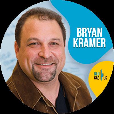 Blucactus - Bryan Kramer - 18 Mejores Marketers Digitales a Seguir en el 2021