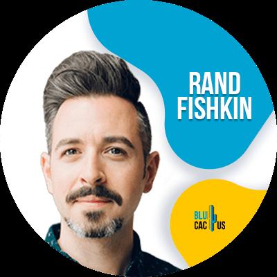 Blucactus - Rand Fishkin - 18 Mejores Marketers Digitales a Seguir en el 2021