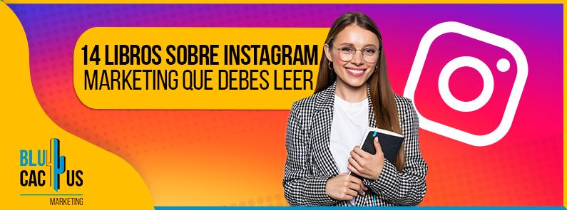 Blucactus-14-Libros-Sobre-Instagram-Marketing-Que-Debes-Leer-portada