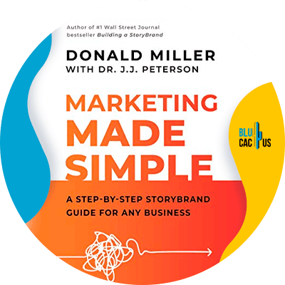 Blucactus-2-Marketing-Made-Simple-A-Step-by-Step-StoryBrand-Guide-for-Any-Business