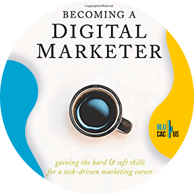 Blucactus-3-Becoming-A-Digital-Marketer-Gaining-the-Hard-_-Soft-Skills-for-a-Tech-Driven-Marketing-Career