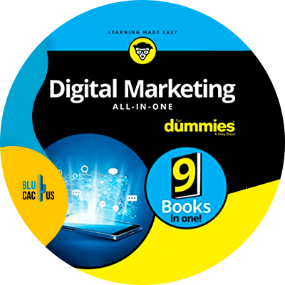 Blucactus-5-Digital-Marketing-All-in-One-For-Dummies