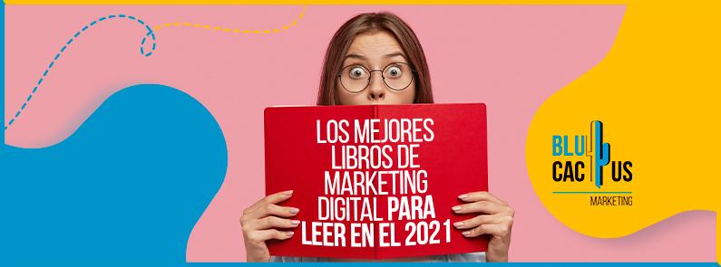 Blucactus-Los-mejores-libros-de-marketing-digital-para-leer-en-el-2021-portada