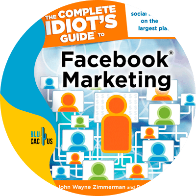Blucactus-4-The-idiots-guide-to-Facebook-marketing