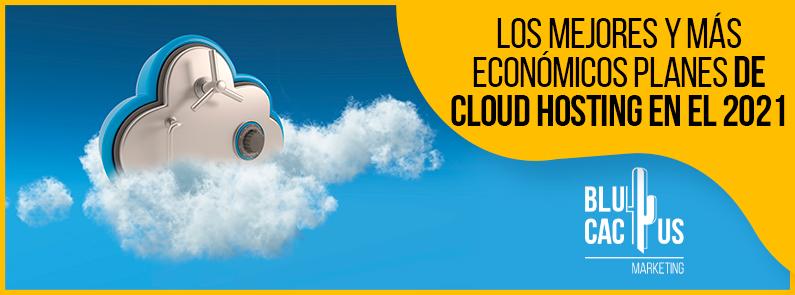 Blucactus-Los-Mejores-y-Mas-Economicos-Planes-de-Cloud-Hosting-en-el-2021-portada